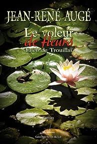 Le Voleur de Fleurs - Taieb de Trouillas par Jean-René Augé