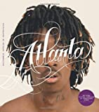 Atlanta: Hip-Hop and the South