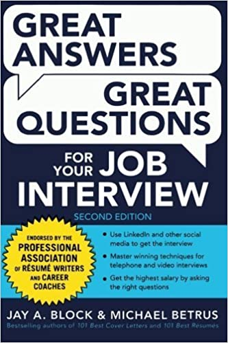 Book Great Answers, Great Questions For Your Job Interview, 2nd Edition by Jay A. Block (2014-08-11)