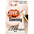 Love's New Dawning: The Sequel (The Broken Heart Series Book 5)