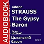 The Gypsy Baron [Russian Edition] | Johann Strauss