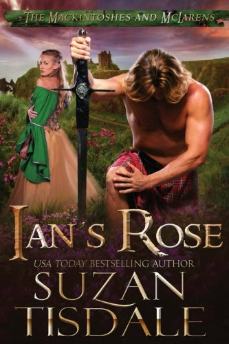 Ian's Rose: Book One of The Mackintoshes and McLarens (Volume 1)