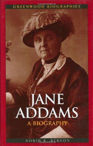 Jane Addams: A Biography (Greenwood Biographies)