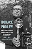"Laura E. Smith, ""Horace Poolaw: Photographer of American Indian Modernity"" (U. Nebraska Press, 2016)"