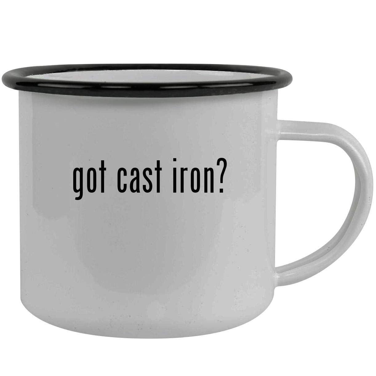 got cast iron? - Stainless Steel 12oz Camping Mug, Black