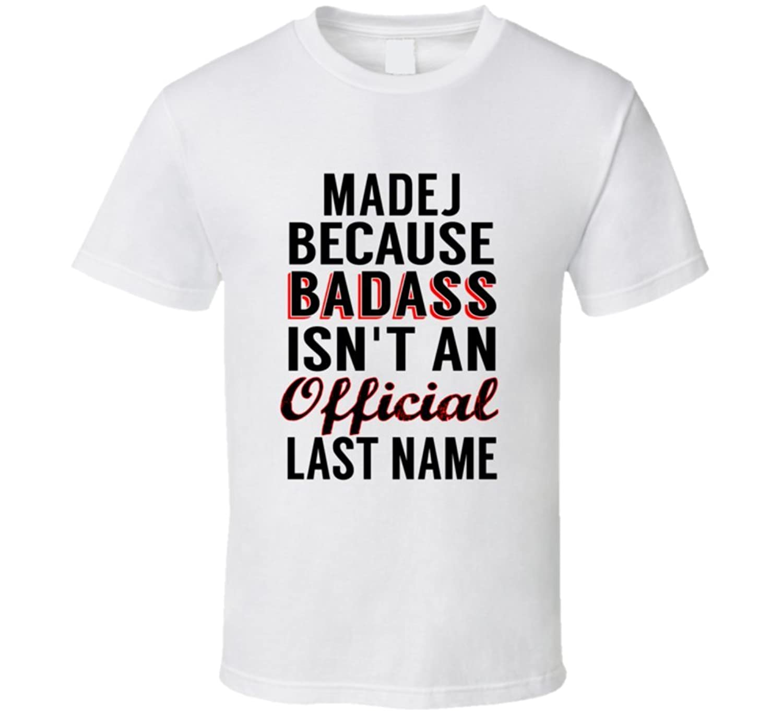 Maikranz Because Badass Isnt An Official Name T Shirt