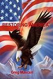 Restoring America, Greg Masceri, 1466407646