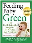 Feeding Baby Green: The Earth Friendl...