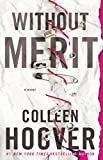 """Without Merit"" av Colleen Hoover"