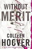 """""""Without Merit"""" av Colleen Hoover"""