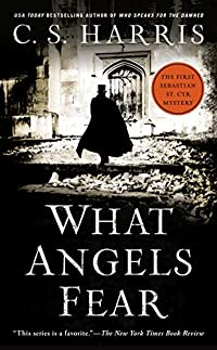 What Angels Fear by C. S. Harris ebook deal