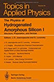 The Physics of Hydrogenated Amorphous Silicon I : Structure, Preparation, and Devices, , 3662308584
