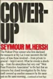 Cover-up: [the Army's secret investigation of the massacre at My lai 4,