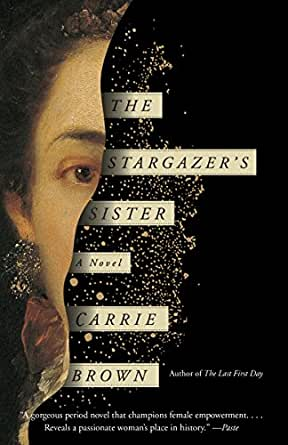 The stargazers sister a novel kindle edition by carrie brown print list price 1695 fandeluxe Choice Image
