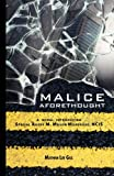 Malice Aforethough, Mathew Lee Gill, 0981611818