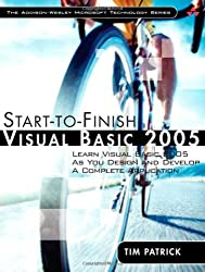 Start-to-Finish Visual Basic 2005: Learn Visual Basic 2005 as You Design and Develop a Complete Application