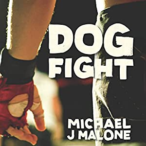 Dog Fight Audiobook
