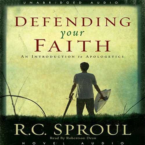 Defending Your Faith: An Introduction to Apologetics Audiobook [Free Download by Trial] thumbnail