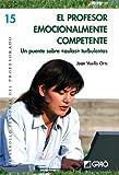 El Profesor Emocionalmente Competente: 015 (Desarrollo Personal)
