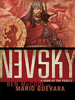 Nevsky: A Hero of the People by [McCool, Ben, Guevara, Mario]