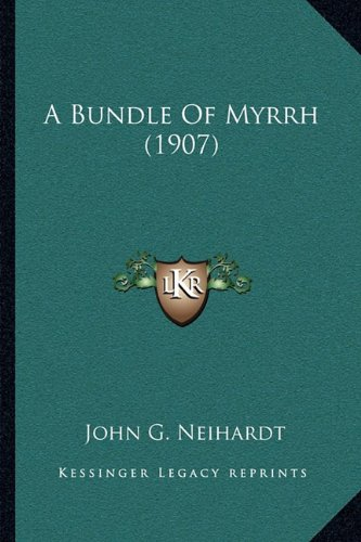 A Bundle Of Myrrh (1907)