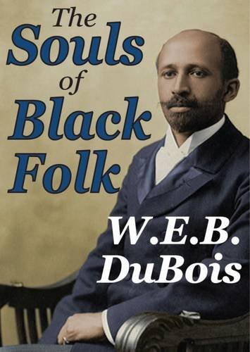 Search : The Souls of Black Folk (Transaction Large Print Books)