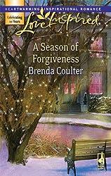A Season of Forgiveness (Love Inspired #417)