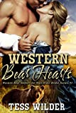 Western Bear Hearts (Western Bear Shifters for Mail Order Brides Book 1)
