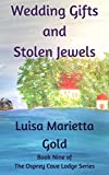 Wedding Gifts and Stolen Jewels (The Osprey Cove Lodge Series Book 9)