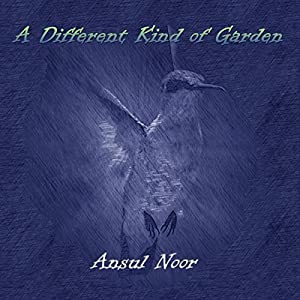 A Different Kind of Garden Audiobook
