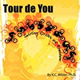 Tour de You, K. C. Wilder, 1452010994