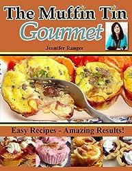 The Muffin Tin Gourmet