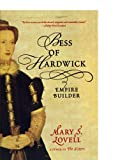 Bess of Hardwick: Empire Builder by Mary S. Lovell front cover