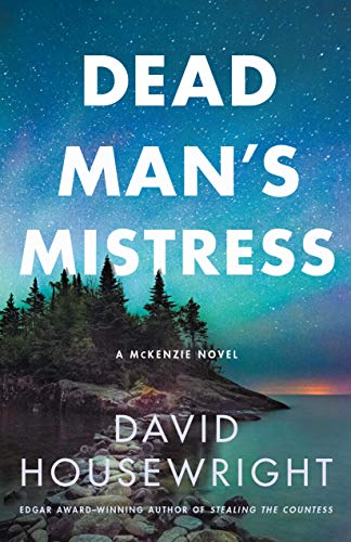 Dead Man's Mistress: A McKenzie Novel (Twin Cities P.I. Mac McKenzie Novels Book 16)