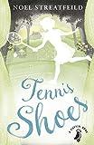 Tennis Shoes (A Puffin Book)
