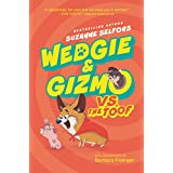 Wedgie & Gizmo vs. the Toof (Wedgie & Gizmo, 2)