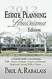 2nd Edition Estate Planning in Louisiana, Rabalais, Paul, 0979398215