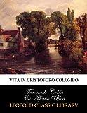 img - for Vita di Cristoforo Colombo (Italian Edition) book / textbook / text book