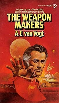 The Weapon Makers by A.E. van Vogt science fiction and fantasy book and audiobook reviews