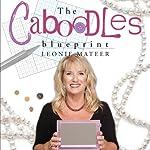 The Caboodles Blueprint | Leonie Mateer