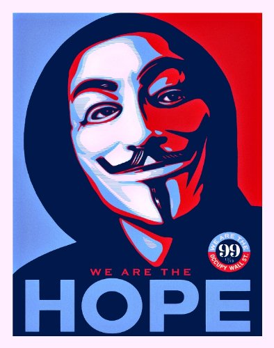 We are the hope shepard fairey anonymous occupy wall street pop art art print