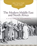 The Modern Middle East and North Africa: A History in Documents (Pages from History)