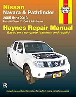 nissan navara and pathfinder aus haynes publishing 9781620920671 rh amazon com 2009 Nissan Altima Manual 2010 Nissan Maxima Owner's Manual