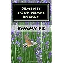 Semen is  your heart energy: S-formula India