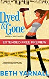 Dyed and Gone: Extended Free Preview by  Beth Yarnall in stock, buy online here