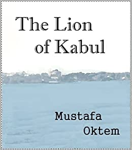 The Lion of Kabul