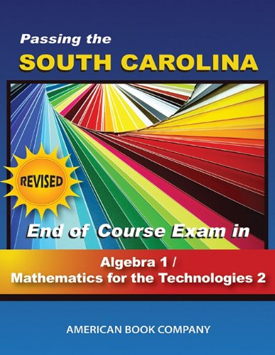 Download Passing the South Carolina End of Course Exam in Algebra I/Math for the Technologies II pdf epub
