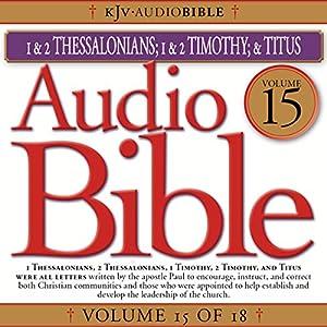 Audio Bible, Vol 15: Thessalonians, Timothy, Titus Audiobook