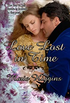Love Lost in Time (Victorian Time-Travel) by [Higgins, Marie]