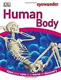 Best DK CHILDREN Books 5 Year Olds - Eye Wonder: Human Body Review